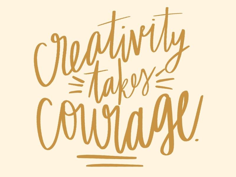 creativity takes courage - henri matisse